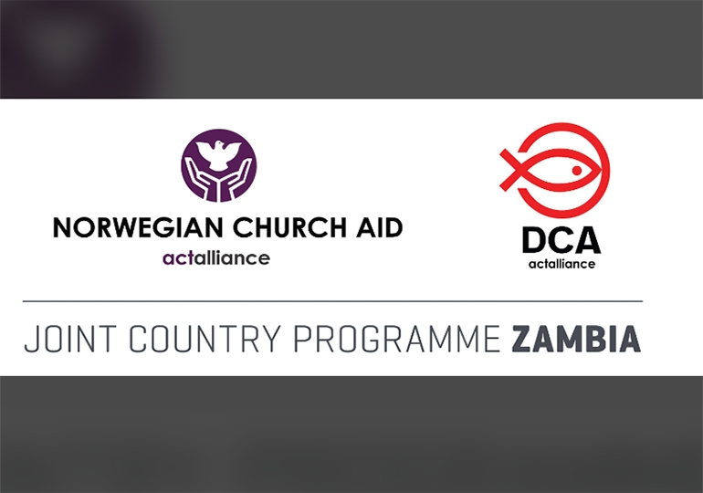 Zambia Joint Country Program (Norwegian Church Aid,Danish Church Aid & Christian Church Aid)